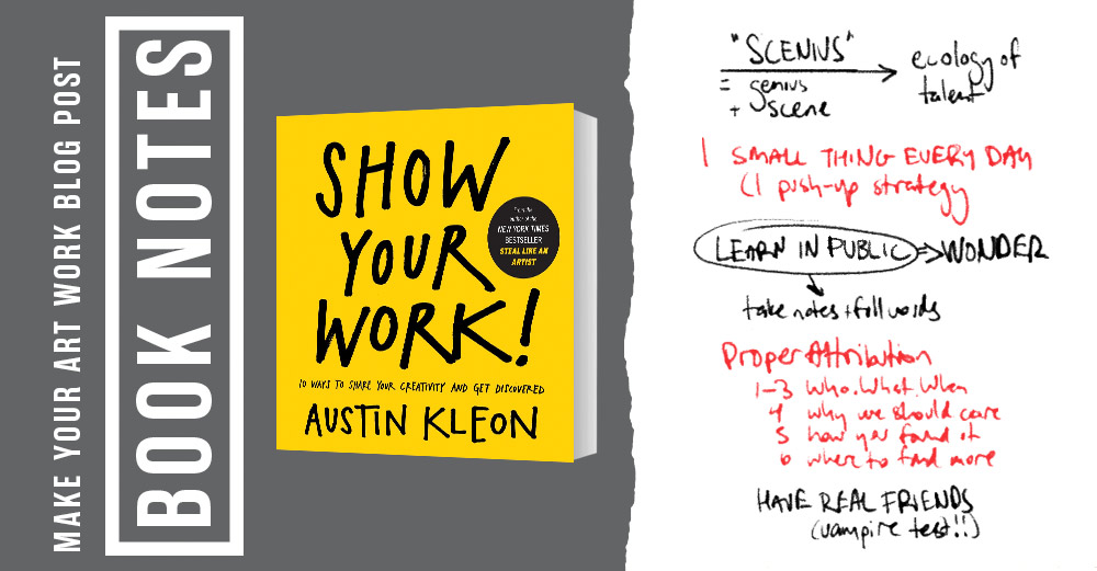 Review of Show Your Work by Austin Kleon on Make Your Art Work.com