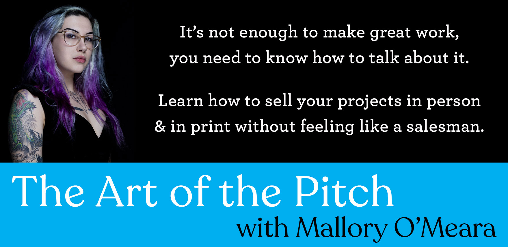 Art of the Pitch with Mallory O'Meara